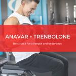anavar-trenbolone-stack