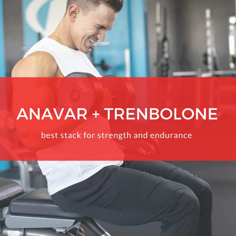 Anavar and Tren cycle - Athletway.com